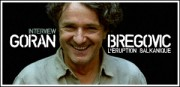 INTERVIEW DE GORAN BREGOVIC