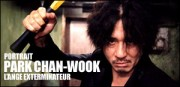 PORTRAIT DE PARK CHAN-WOOK