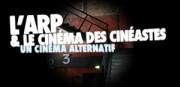 L'ARP ET LE CINEMA DES CINEASTES
