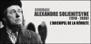 HOMMAGE A ALEXANDRE SOLJENITSYNE