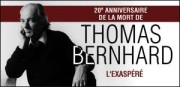 20E ANNIVERSAIRE DE LA MORT DE THOMAS BERNHARD