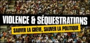 VIOLENCE ET SEQUESTRATIONS