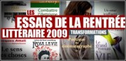 LES ESSAIS DE LA RENTREE LITTERAIRE 2009