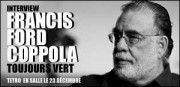 INTERVIEW DE FRANCIS FORD COPPOLA