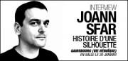 INTERVIEW DE JOANN SFAR
