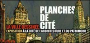 EXPOSITION &#039;LA VILLE DESSINEE&#039; A LA CITE DE L&#039;ARCHITECTURE ET DU PATRIMOINE