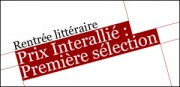 PRIX INTERALLIE : PREMIERE SELECTION