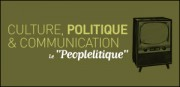 CULTURE, POLITIQUE ET COMMUNICATION
