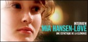 INTERVIEW DE MIA HANSEN-LOVE
