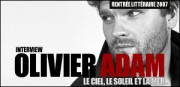 INTERVIEW D'OLIVIER ADAM