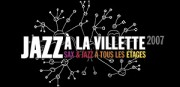 JAZZ A LA VILLETTE 2007