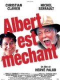 Albert est mchant