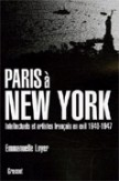 Paris à New York : Intellectuels et artistes français en exil (1940-1947)