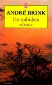 Un turbulent silence