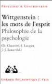 Wittgenstein : Les mots de lesprit