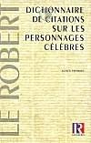 Dictionnaire de citations sur les personnages célèbres