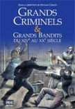 Grands criminels et grands bandits