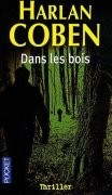 Dans les bois