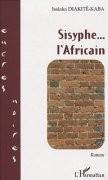 Sisyphe, l'Africain