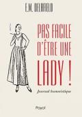 Pas facile d'être une lady