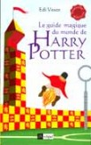 Le Guide magique du monde d'Harry Potter